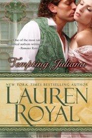 Tempting Juliana: Temptations Trilogy, Book 2