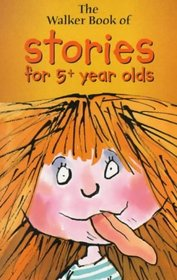 The Walker Book of Stories for 5+ Year Olds