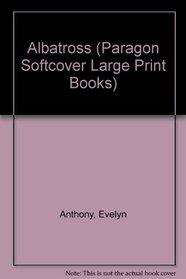 Albatross (Paragon Softcover Large Print Books)