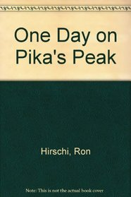 One Day on Pika's Peak
