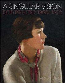 A Singular Vision: Dod Procter 1890-1972