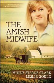 The Amish Midwife (Women of Lancaster County, Bk 1)