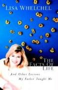 The Facts of Life: And Other Lessons My Father Taught Me