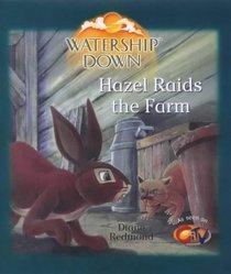 Watership Down: Hazel Raids the Farm (Watership Down)
