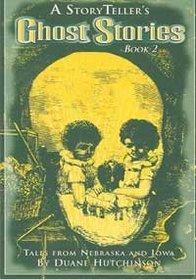 A Storyteller's Ghost Stories, Book 2