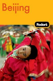 Fodor's Beijing, 2nd Edition (Fodor's Gold Guides)