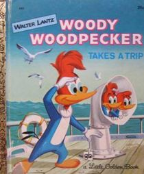 Woody Woodpecker Takes A Trip