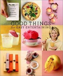 Good Things for Easy Entertaining: The Best of Martha Stewart Living