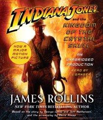 Indiana Jones and the Kingdom of the Crystal Skull (Audio CD) (Unabridged)