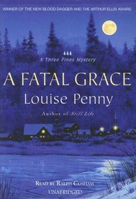 A Fatal Grace: An Armand Gamache Mystery (Three Pines Mysteries)