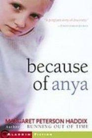 Because of Anya