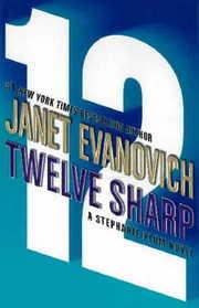 Twelve Sharp (Stephanie Plum, Bk 12)