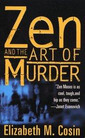 Zen and the Art of Murder (Zen Moses, Bk 1)