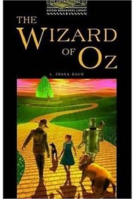 OBWL1: The Wizard of Oz: Level 1: 400 Word Vocabulary (Oxford Bookworms Library)