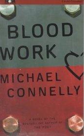 Blood Work (Terry McCaleb, Bk 1) (Audio Cassette) (Abridged)