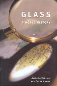 Glass : A World History