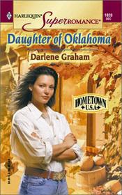 Daughter of Oklahoma (Hometown U.S.A.) (Harlequin Superromance, No 1028)