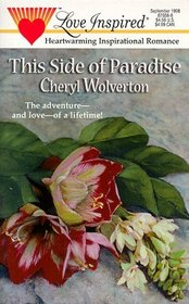 This Side Of Paradise (Love Inspired)