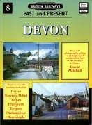 British Railways Past and Present: Devon (British Railways Past and Present)
