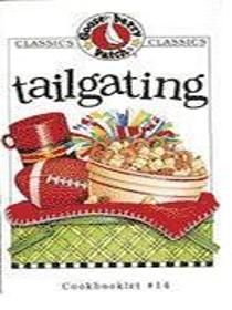 Gooseberry Patch, Tailgating Cook book