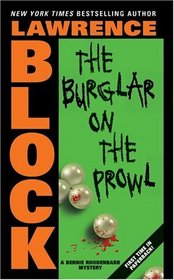 The Burglar on the Prowl (Bernie Rhodenbarr, Bk 10)