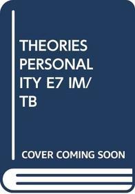 THEORIES PERSONALITY E7 IM/TB