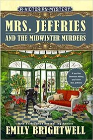 Mrs. Jeffries and the Midwinter Murders (A Victorian Mystery)