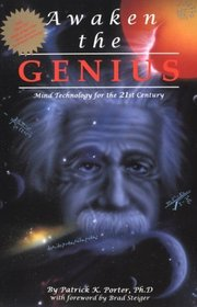 Awaken the Genius: Mind Technology for the 21st Century