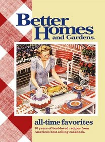 Better Homes and Gardens All-Time Favorites (Better Homes  Gardens (Hardcover))