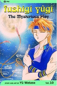 Fushigi Yugi: Enemy ( The Mysterious Play), Vol 10