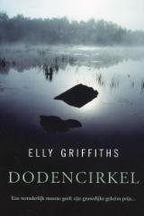 Dodencirkel (The Crossing Places) (Ruth Galloway, Bk 1) (Dutch Edition)