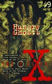 Hungry Ghosts: A Novelization (X-Files (Juvenile))