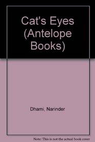 Cat's Eyes (Antelope Books)