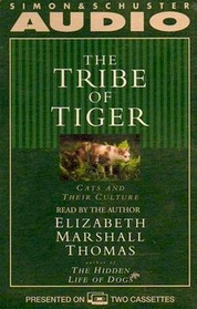 The Tribe of Tiger: Cats and Their Culture (Audio Cassette) (Abridged)