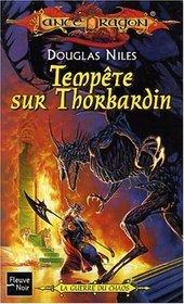 Temp�te sur Thorbadin