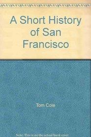 Short History of San Francisco