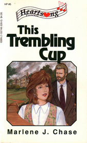 This Trembling Cup (Heartsong Presents #5)