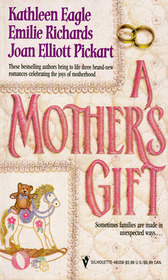 A Mother's Gift: Waiting for Mom / Nobody's Child / Mother's Day Baby