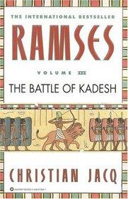 The Battle of Kadesh (Ramses, Vol 3)