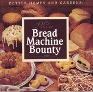More Bread Machine Bounty with Mix