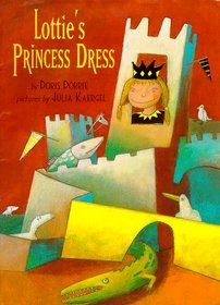 Lottie's Princess Dress (Picture Books)