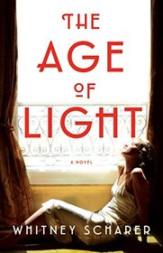 The Age of Light: A Novel