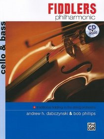 Fiddlers Philharmonic: Cello & Bass (Book & CD)