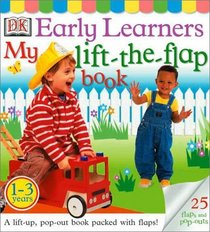 Early Learners: My Lift-the-Flap Book