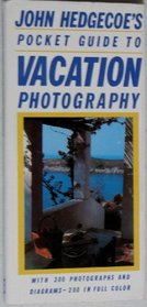 John Hedgecoe's Pocket Guide to Vacation Photography
