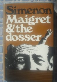 Maigret and the dosser;