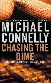 Chasing the Dime (Audio Cassette) (Abridged)