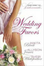 Wedding Favors: Binding Her Heart / Mortal Sensations / Dungeon Dreams