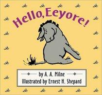 Hello, Eeyore! (Cloth and Board Book)