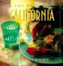 The Best of California: A Cookbook